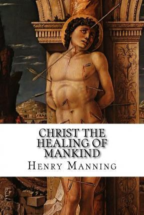Christ the Healing of Mankind