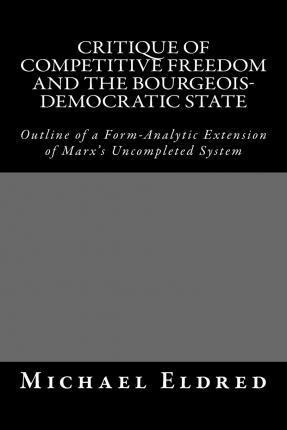 Critique of Competitive Freedom and the Bourgeois-Democratic State