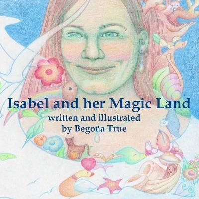 Isabel and Her Magic Land