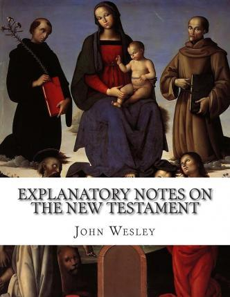 Explanatory Notes on the New Testament