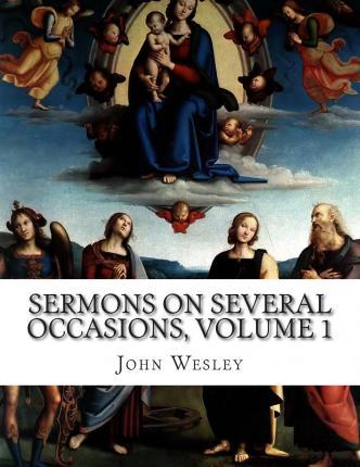 Sermons on Several Occasions, Volume 1