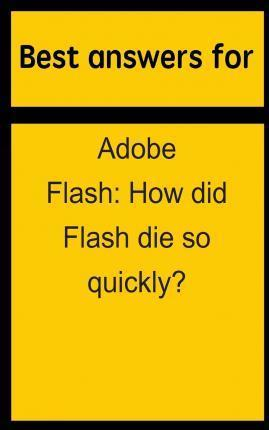 Best Answers for Adobe Flash