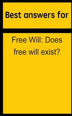 Best Answers for Free Will