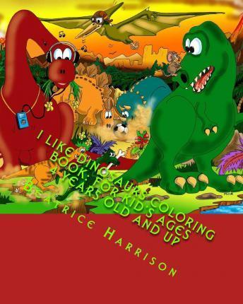 I Like Dinosaurs Coloring Book