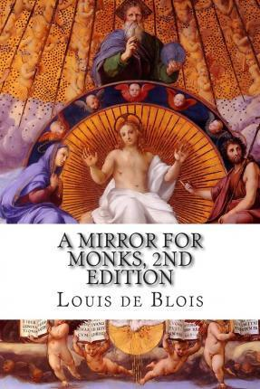 A Mirror for Monks, 2nd Edition