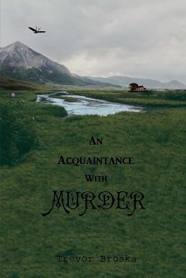 An Acquaintance With Murder