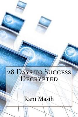 28 Days to Success Decrypted