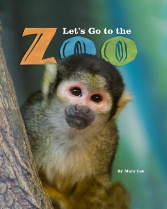 Let's Go to the Zoo