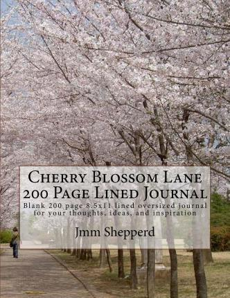 Cherry Blossom Lane 200 Page Lined Journal