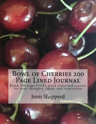 Bowl of Cherries 200 Page Lined Journal