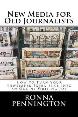 New Media for Old Journalists