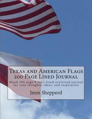 Texas and American Flags 200 Page Lined Journal