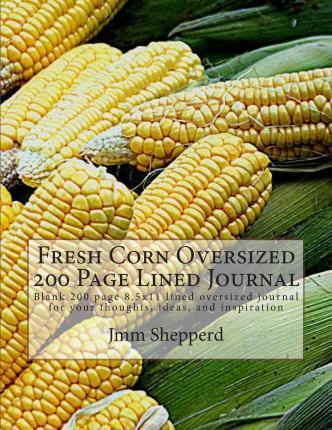 Fresh Corn Oversized 200 Page Lined Journal