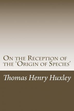 On the Reception of the 'Origin of Species'
