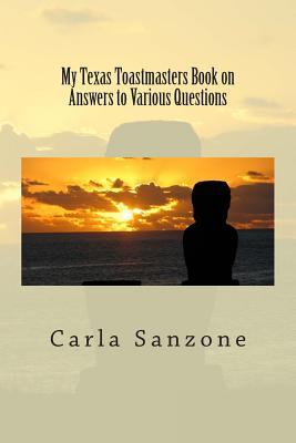 My Texas Toastmasters Book on Answers to Various Questions