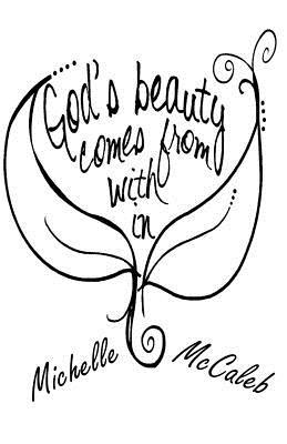 God's Beauty Comes from Within