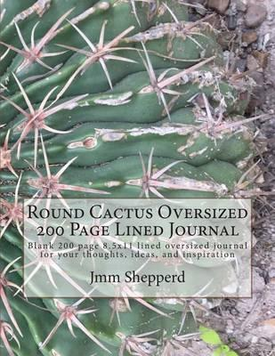 Round Cactus Oversized 200 Page Lined Journal