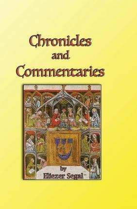 Chronicles and Commentaries