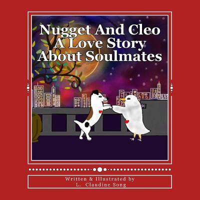 Nugget and Cleo a Love Story about Soulmates