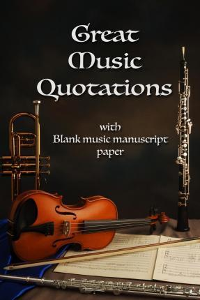 Great Music Quotations Journal