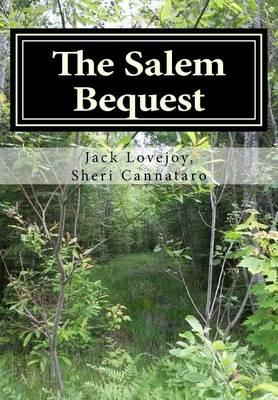 The Salem Bequest