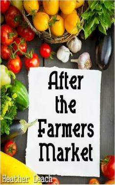 After the Farmers Market