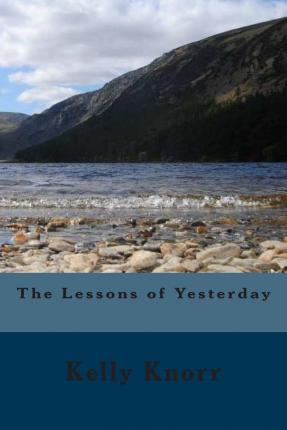 The Lessons of Yesterday