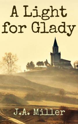 A Light for Glady