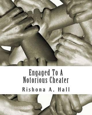 Engaged to a Notorious Cheater