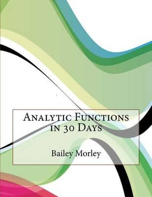 Analytic Functions in 30 Days