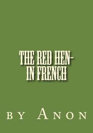 The Red Hen- In French