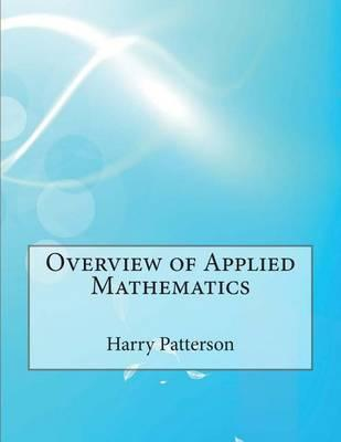 Overview of Applied Mathematics