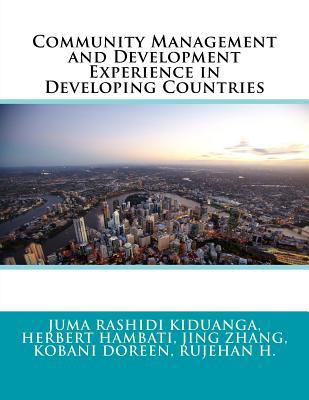 Community Management and Development Experience in Developing Countries