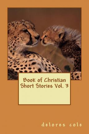 Book of Christian Short Stories Vol. 3