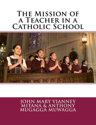 The Mission of a Teacher in a Catholic School