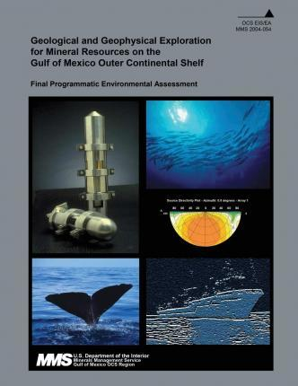 Geological and Geophysical Exploration for Mineral Resources on the Gulf of Mexico Outer Continental Shelf