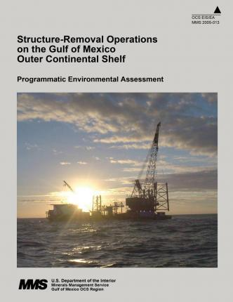 Structure-Removal Operations on the Gulf of Mexico Outer Continental Shelf