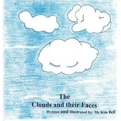 The Clouds and Their Faces