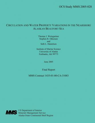 Circulation and Water Property Variations in the Nearshore Alaskan Beaufort Sea