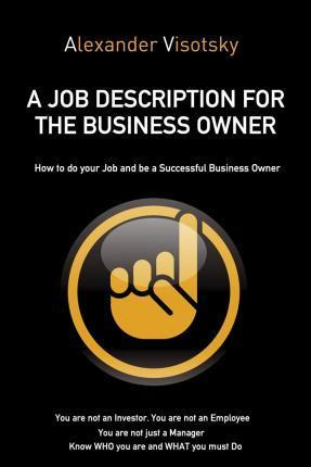 A Job Description for the Business Owner