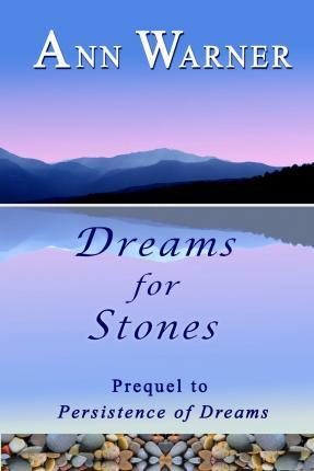 Dreams for Stones