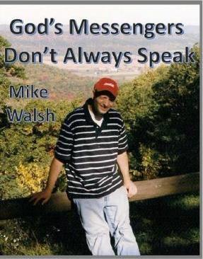 God's Messenger's Don't Always Speak