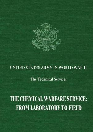 The Chemical Warfare Service