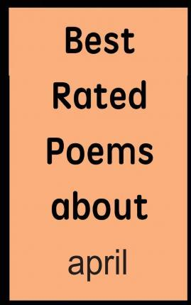 Best Rated Poems about April