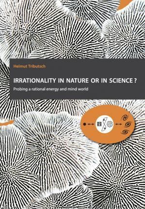 Irrationality in Nature or in Science?