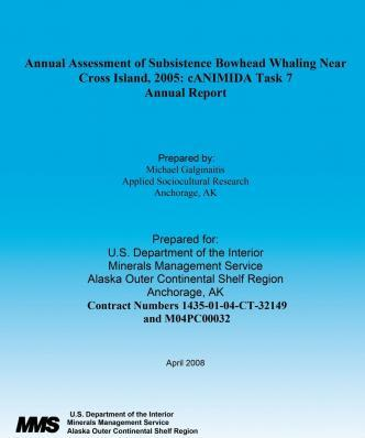 Annual Assessment of Subsistence Bowhead Whaling Near Cross Island, 2005