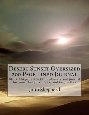 Desert Sunset Oversized 200 Page Lined Journal