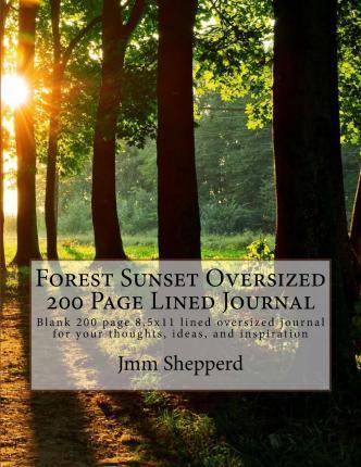 Forest Sunset Oversized 200 Page Lined Journal