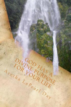 God Has a Divine Purpose for Your Life