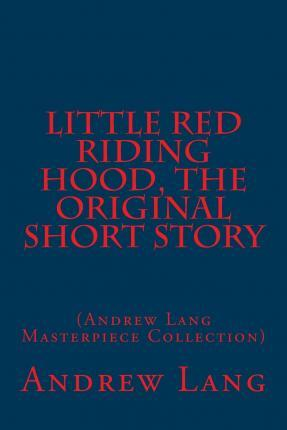 Little Red Riding Hood, the Original Short Story